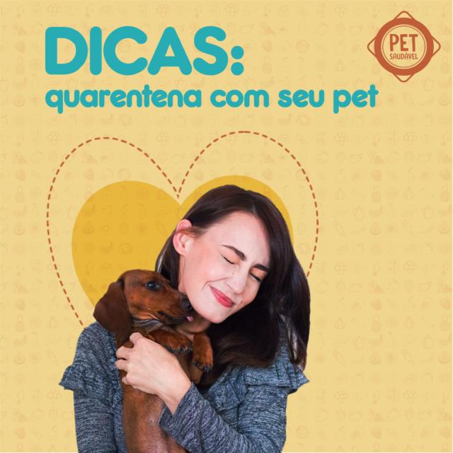 https://www.petsaudavel.vet.br/wp-content/uploads/2020/03/Quarentena-com-seu-pet-blog-640x640.png